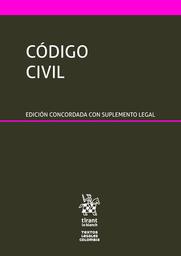 Codigo Civil . Edicion Concordada Con Suplemento Legal 1 U