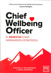 Chief Wellbeing Officer - Steven P. MacGregor/Rory SImpson