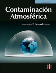 Contaminación Atmosférica - Carlos Alberto Echeverri Londoño