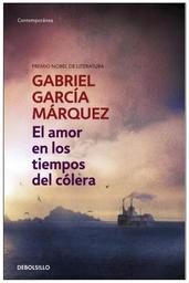El Amor en Los Tiempos Del Colera - García Márquez Gabriel