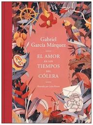 El Amor en Los Tiempos Del Cólera el Ilustrado - García