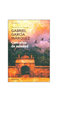Cien Años de Soledad - García Márquez Gabriel