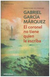 El Coronel no Tiene Quien le Escriba-García Márquez Gabriel