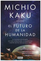 El Futuro de la Humanidad-Kaku Michio