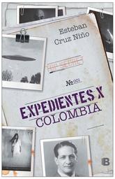 Expedientes X Colombia-Cruz Niño Esteban
