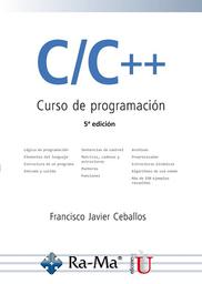 C/C++ Curso de programación. 5ª. Edición